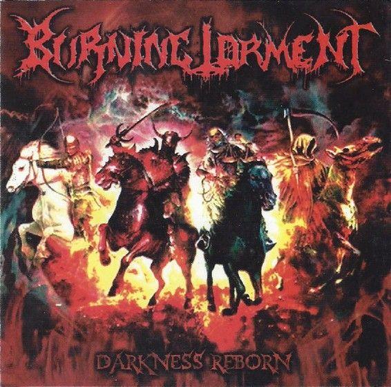 Burning Torment - Darkness Reborn