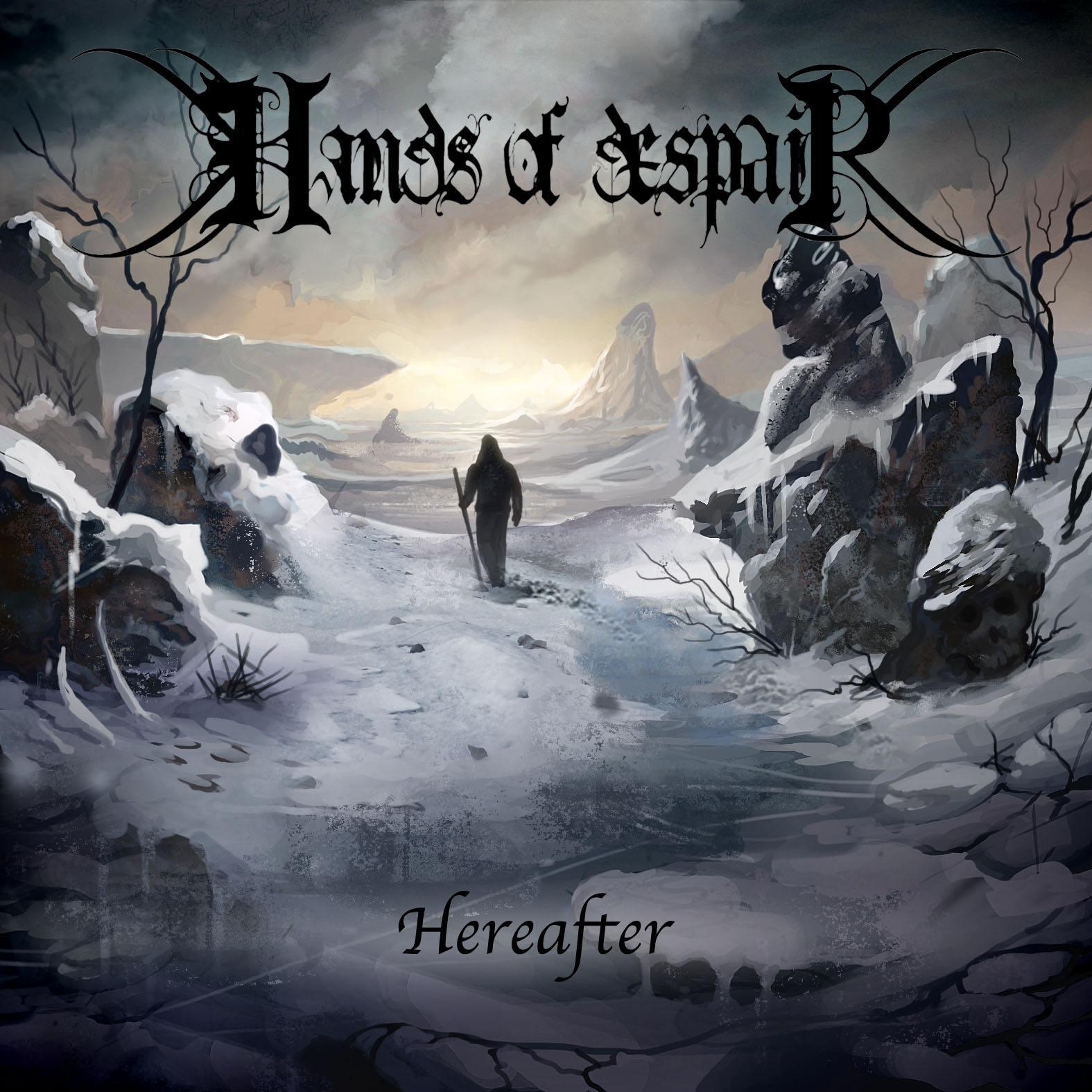Hands of Despair - Hereafter