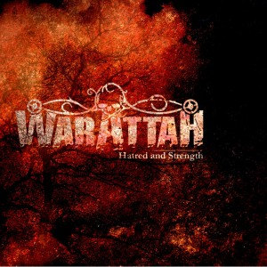 Warattah - Hatred and Strength