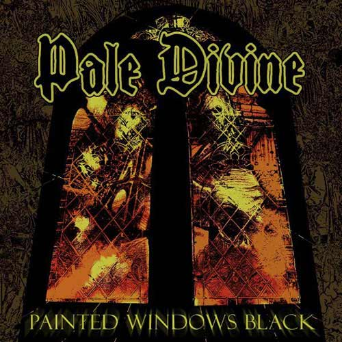 Pale Divine - Painted Windows Black
