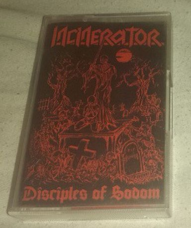 Incinerator - Disciples of Sodom