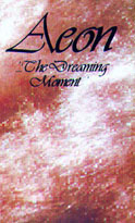 Aeon - ...the Dreaming Moment