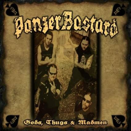 PanzerBastard - Gods, Thugs and Madmen
