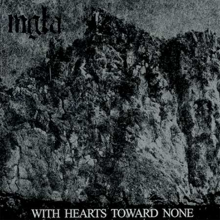 Mgła - With Hearts Toward None