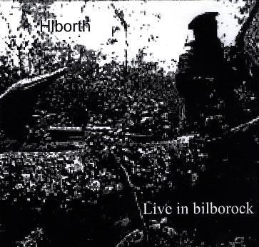 Hiborth - Live in Bilborock
