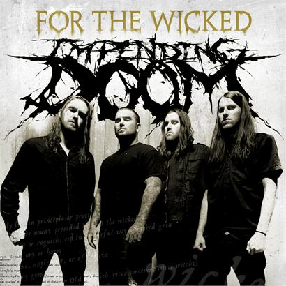 Impending Doom - For the Wicked