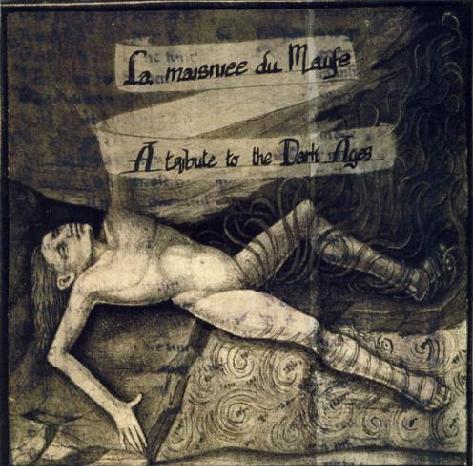 Ossuaire / Ysengrin / Aorlhac / Darkenhöld - La maisniee du Maufe - A Tribute to the Dark Ages