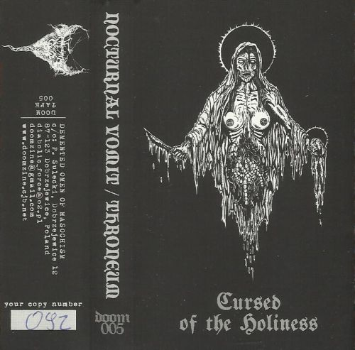 Throneum / Nocturnal Vomit - Cursed of the Holiness