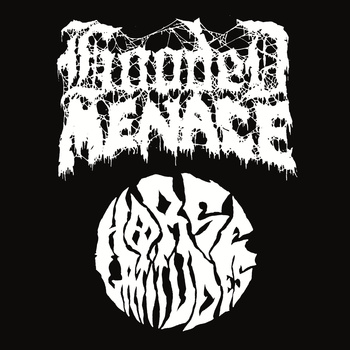 Hooded Menace / Horse Latitudes - Hooded Menace / Horse Latitudes
