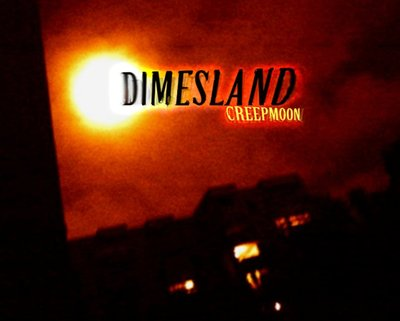 Dimesland - Creepmoon