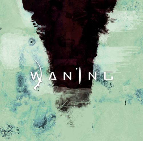 Waning - The Human Condition