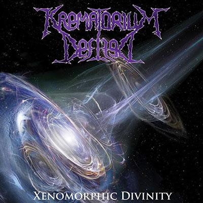 Krematorium Defiled - Xenomorphic Divinity