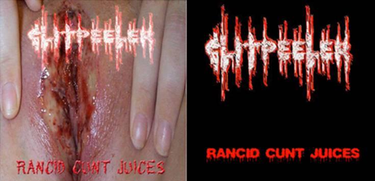 Clitpeeler - Rancid Cunt Juices