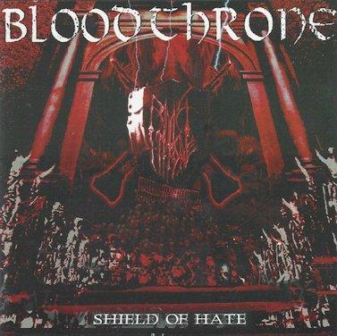 Bloodthrone - Shield of Hate