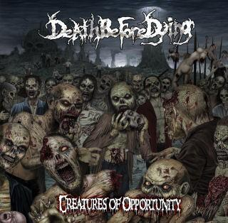 Death Before Dying - Creatures of Opportunity