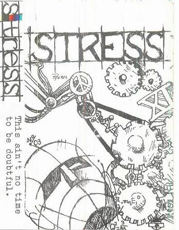 Stress - This Ain't No Time to Be Doubtful