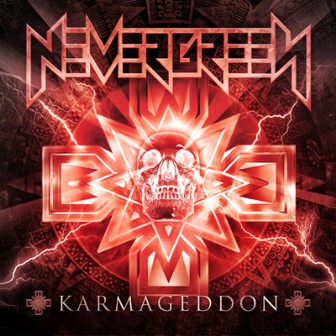 Nevergreen - Karmageddon