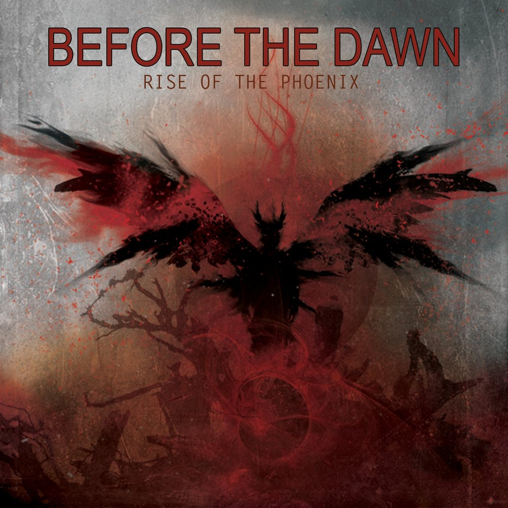 Before the Dawn - Rise of the Phoenix