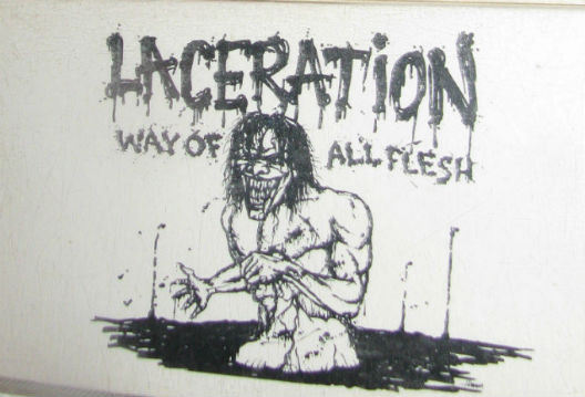 Laceration - The Way of All Flesh