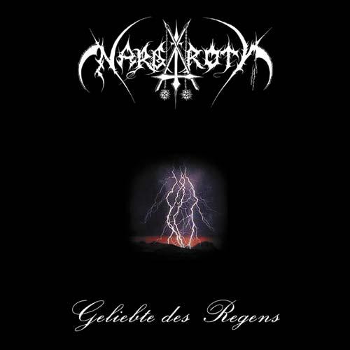 Nargaroth - Geliebte des Regens