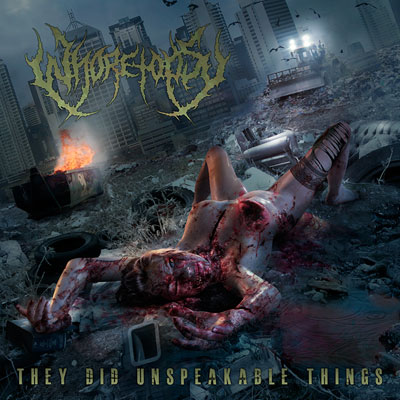 Whoretopsy - They Did Unspeakable Things