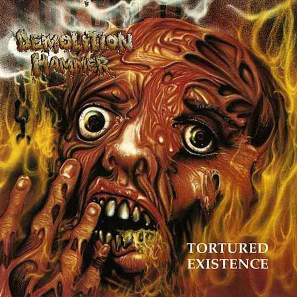 Demolition Hammer - Tortured Existence