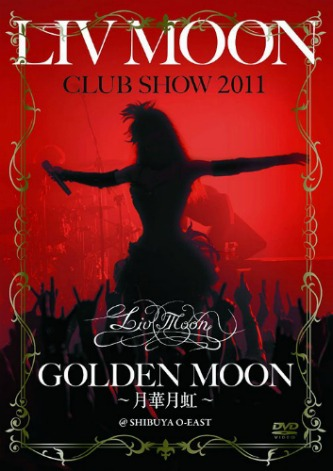 Liv Moon - Liv Moon Club Show Golden Moon 〜月華月虹〜