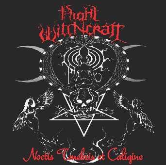 Night Witchcraft - Noctis Tenebris et Caligine