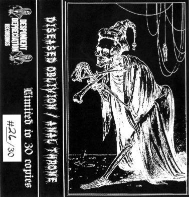 Diseased Oblivion / Analthrone - Diseased Oblivion / Anal Throne