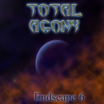Total Agony - Endscape 6