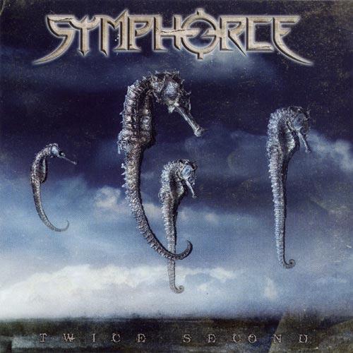 Symphorce - Twice Second