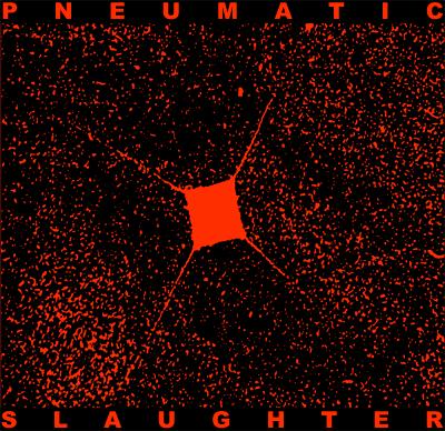Pneumatic Slaughter - Demo