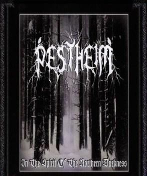Pestheim - In the Spirit of the Northern Darkness