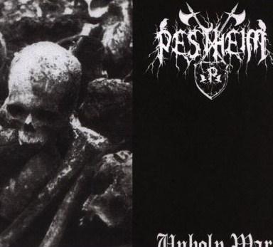 Pestheim - Unholy War