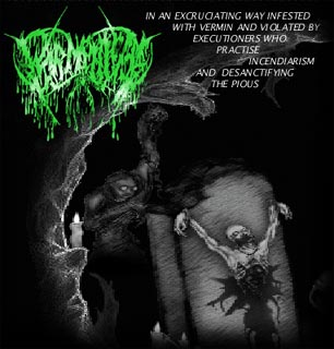Wormphlegm - In an Excruciating Way Infested with Vermin and Violated by Executioners Who Practise Incendiarism and Desanctifying the Pious