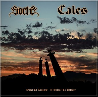 Cales / Sorts - Onset of Twilight - A Tribute to Bathory
