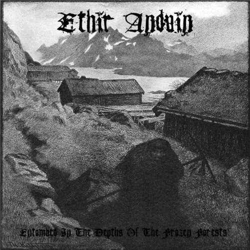 Ethir Anduin - Entombed in the Depths of the Frozen Forests