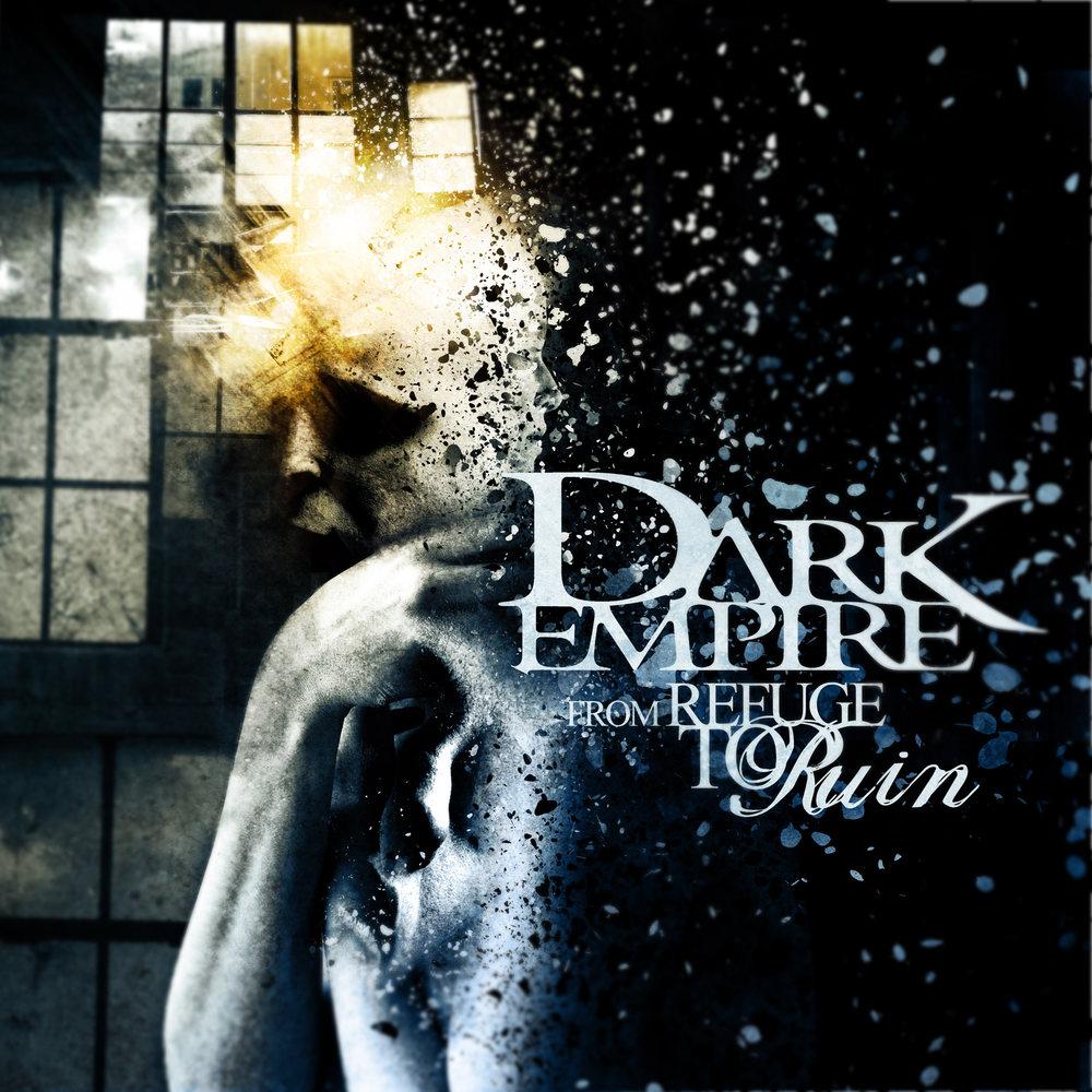 Dark Empire - From Refuge to Ruin