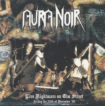 Aura Noir - Live Nightmare on Elm Street