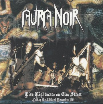 Aura Noir - Live Nightmare on Elm Street