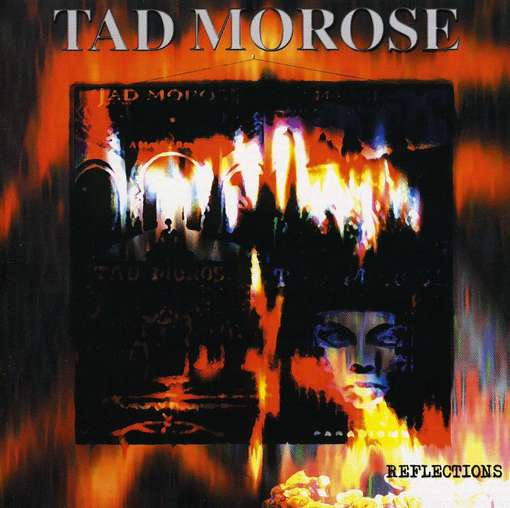 Tad Morose - Reflections