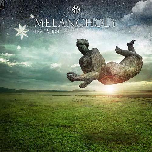 Melancholy - Organics - Levitation