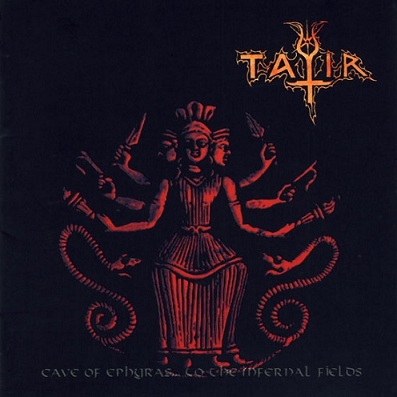 Tatir - Cave of Ephyras... to the Infernal Fields