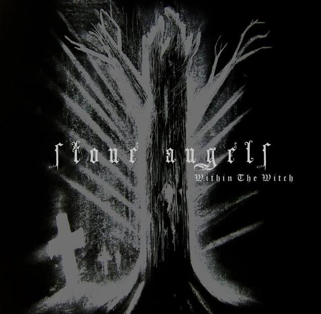 Stone Angels - Within the Witch