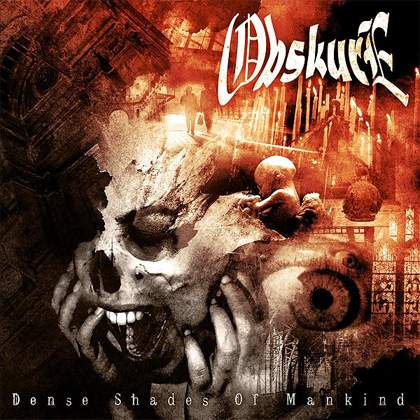 Obskure - Dense Shades of Mankind
