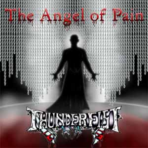 Thunderfist - The Angel of Pain