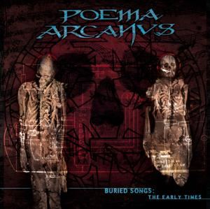 Poema Arcanvs - Buried Songs: The Early Times