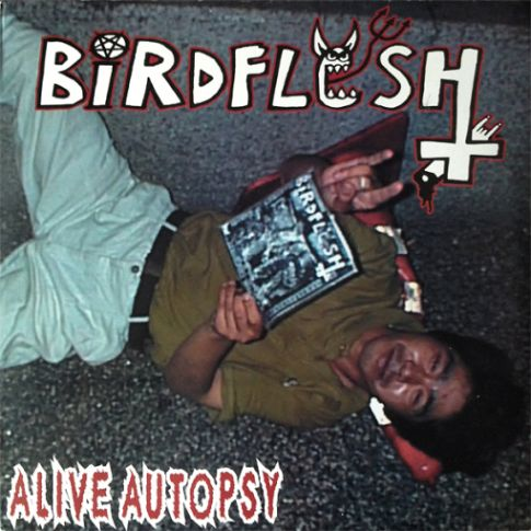 Birdflesh - Alive Autopsy