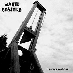 White Bastard - La rage justifiée