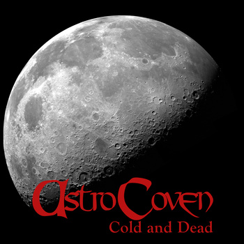 AstroCoven - Cold and Dead